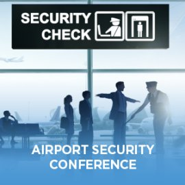 Airport Security Conference