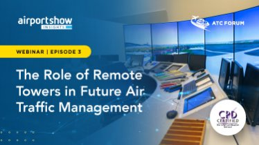 Upcoming Webinar: The Role of Remote Towers in Future Air Traffic Management